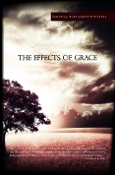 The Effects of Grace - Christian Anthology